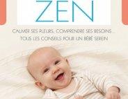 Parents sereins, Bébé zen
