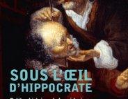 Histoires de la médecine : Hippocrate veille…