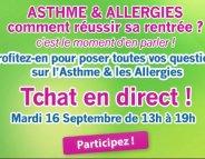 Asthme/Allergie : un tchat pour réussir sa rentrée