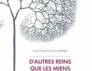 Dialyse, greffe de rein : 60 ans d'histoires