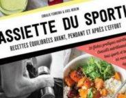 L'assiette du sportif, délices et efficacité