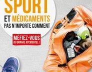 Une campagne pour éviter le dopage accidentel lié aux médicaments