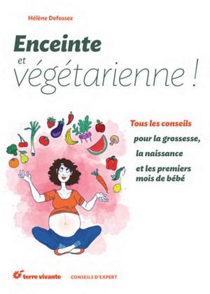 enceinte vegetarienne ok